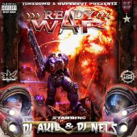 READY 4 WAR # MIXTAPE PREVIEW by DJ AKIL & DJ NELS