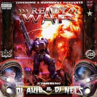 READY 4 WAR (Mixtape Rap) U.S by DJ AKIL & DJ NELS