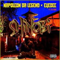 NAPOLEON DA LEGEND ft. DJ AKIL - Shinobi (Prod by Eyedee)